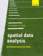 Spatial Data Analysis : An Introduction for GIS Users - Christopher D. Lloyd