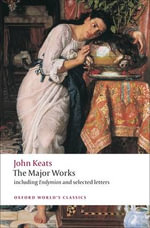 John Keats : Major Works - John Keats
