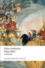 Hans Andersen's Fairy Tales : A Selection - Hans Christian Andersen