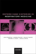 Oxford Case Histories in Respiratory Medicine : Oxford Case Histories - John Stradling