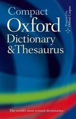Compact Oxford Dictionary and Thesaurus : DICT - Oxford Dictionaries