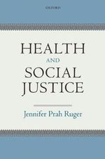 Health and Social Justice - Jennifer Ruger