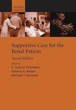 Supportive Care for the Renal Patient : Supportive Care Series