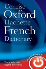 Concise Oxford-Hachette French Dictionary : DICT - Oxford Dictionaries