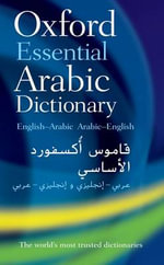 Oxford Essential Arabic Dictionary : UK bestselling dictionaries - Oxford Dictionaries