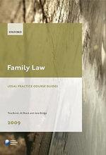 Family Law 2009 2009 : LPC Guide - Tina Bond