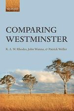 Comparing Westminster - R. A. W. Rhodes