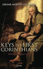 Keys to First Corinthians : Revisiting the Major Issues - Jerome Murphy-O'Connor