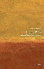 Deserts : Very Short Introductions - Nick Middleton