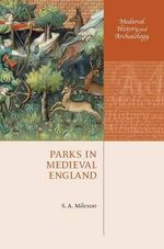 Parks in Medieval England : Diet and Nutrition - Stephen Mileson