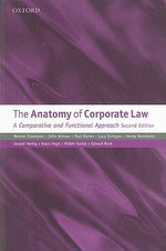 The Anatomy of Corporate Law : A Comparative and Functional Approach - Reinier Kraakman