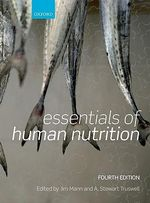 Essentials of Human Nutrition : 4th Edition