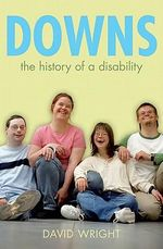 Down's : The History of a Disability - David Wright