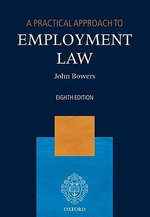 A Practical Approach to Employment Law - John Bowers