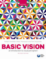 Basic Vision : An Introduction to Visual Perception - Robert Snowden