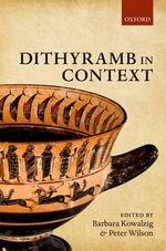 Dithyramb in Context : Commentary v. 2