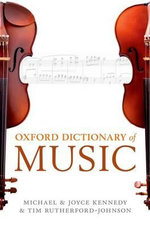 Oxford Dictionary of Music : 6th Edition - Revised and Updated (2012) - Tim Rutherford-Johnson