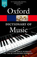 The Oxford Dictionary of Music - Tim Rutherford-Johnson
