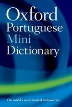 Oxford Portuguese Mini Dictionary - Oxford Dictionaries