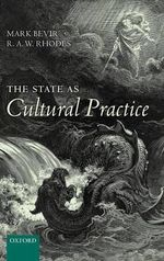 The State as Cultural Practice - Mark Bevir