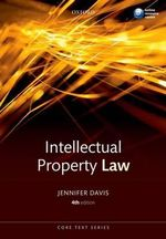 Intellectual Property Law Core Text - Jennifer Davis