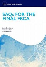 SAQs for the Final FRCA Examination - James R. Shorthouse