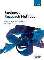 Business Research Methods : 3rd Edition - Alan Bryman