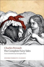 The Complete Fairy Tales : World's Classics - Charles Perrault