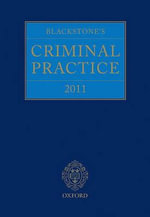 Blackstone's Criminal Practice 2011 : Book and CD-ROM Pack with All Supplements - Lord Justice Hooper
