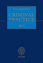 Blackstone's Criminal Practice 2011 : Book & CD-ROM Pack - Lord Justice Hooper