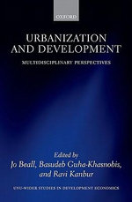 Urbanization and Development : Multidisciplinary Perspectives