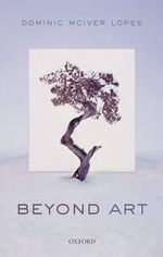 Beyond Art - Dominic McIver Lopes