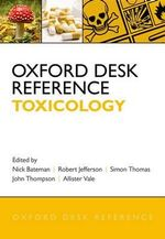 Oxford Desk Reference : Toxicology