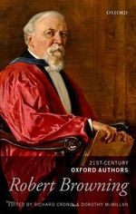 Robert Browning : 21st-Century Oxford Authors