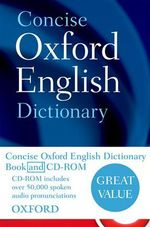 Concise Oxford English Dictionary : Book & CD-ROM Set - Oxford Dictionaries