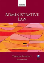 Administrative Law - Timothy Endicott