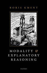 Modality and Explanatory Reasoning - Boris Kment