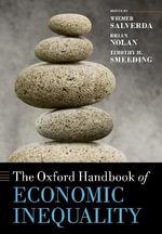 The Oxford Handbook of Economic Inequality : Oxford Handbooks in Economics