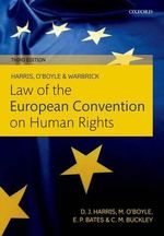 Harris, O'Boyle, and Warbrick Law of the European Convention on Human Rights - David Harris