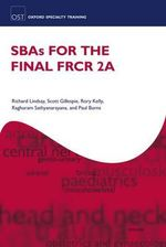 SBAs for the Final FRCR 2A - Richard Lindsay