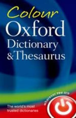 Colour Oxford Dictionary & Thesaurus - Oxford Dictionaries
