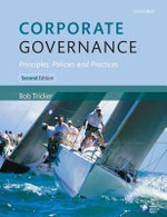 Corporate Governance : Principles, Policies and Practices : 2nd Edition - Bob Tricker