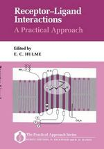 Receptor-Ligand Interactions : A Practical Approach