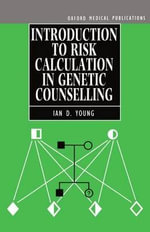 Introduction to Risk Calculation in Genetic Counselling : Release 3 Reference Manual - Ian D. Young