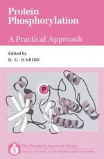 Protein Phosphorylation : A Practical Approach