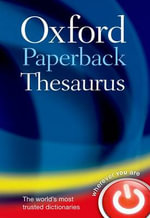 Oxford Paperback Thesaurus - Oxford Dictionaries