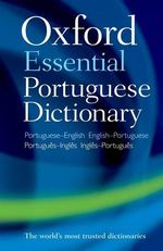 Oxford Essential Portuguese Dictionary - Oxford Dictionaries