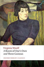 A Room of One's Own and Three Guineas : World's Classics - Virginia Woolf