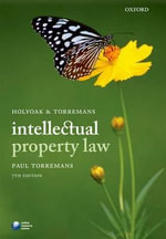 Holyoak and Torremans Intellectual Property Law : Success Stories and Best Practices - Paul Torremans