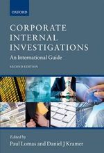 Corporate Internal Investigations : An International Guide